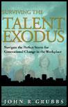Surviving the Talent Eodus