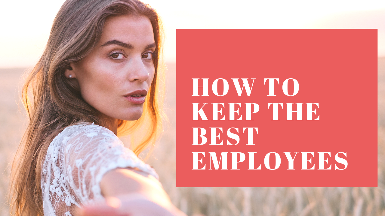 Keep the best employees
