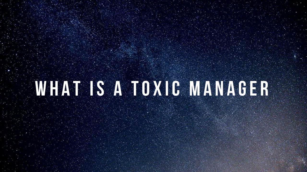 toxic manager